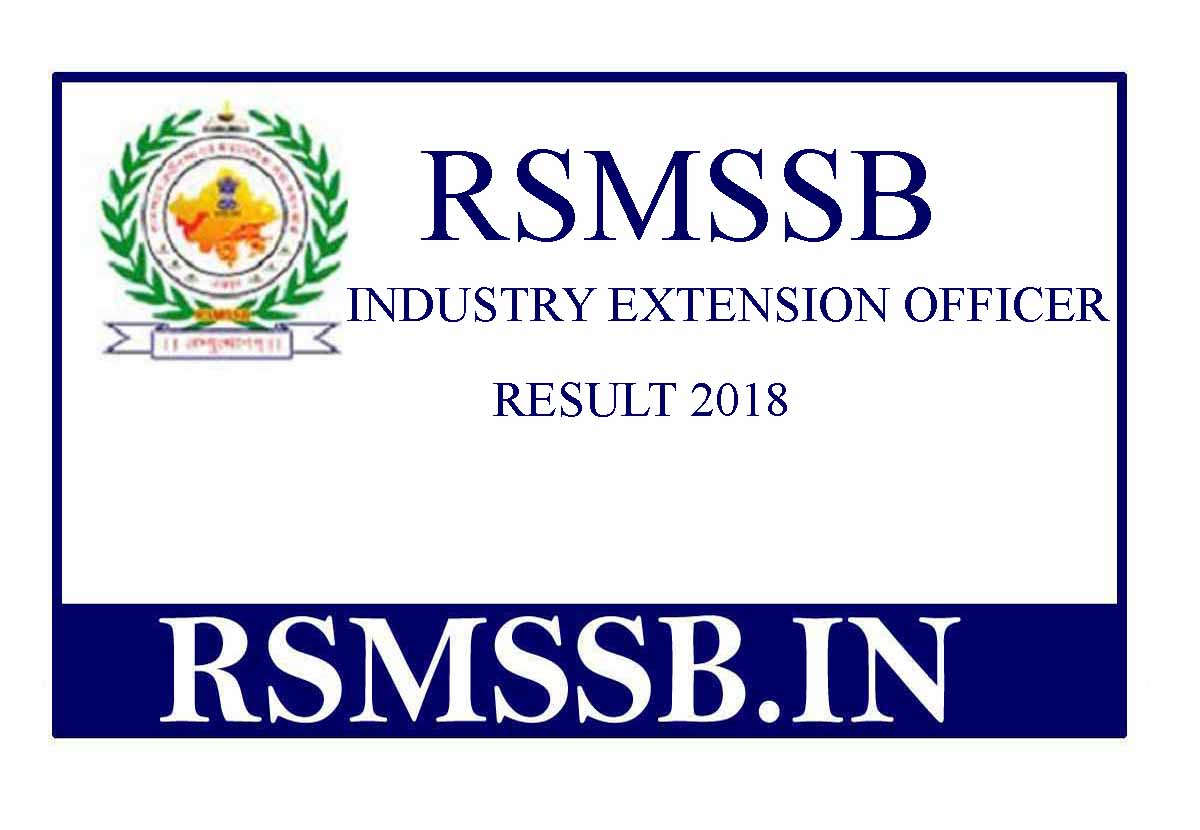 RSMSSB Industry Extension Officer Result 2018