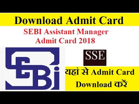 SEBI Assistant Manager Admit Card 2018