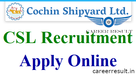 Cochin Shipyard Recruitment 2018-19