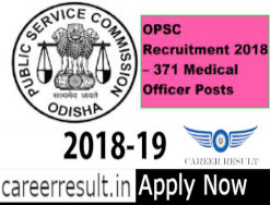 OPSC Recruitment 2019 | 371 Medical Officer Vacancy