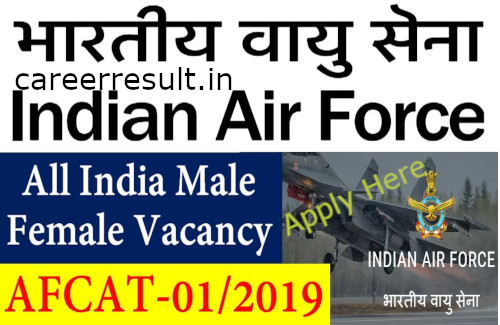 Indian Airforce AFCAT 01/2019 Online Form