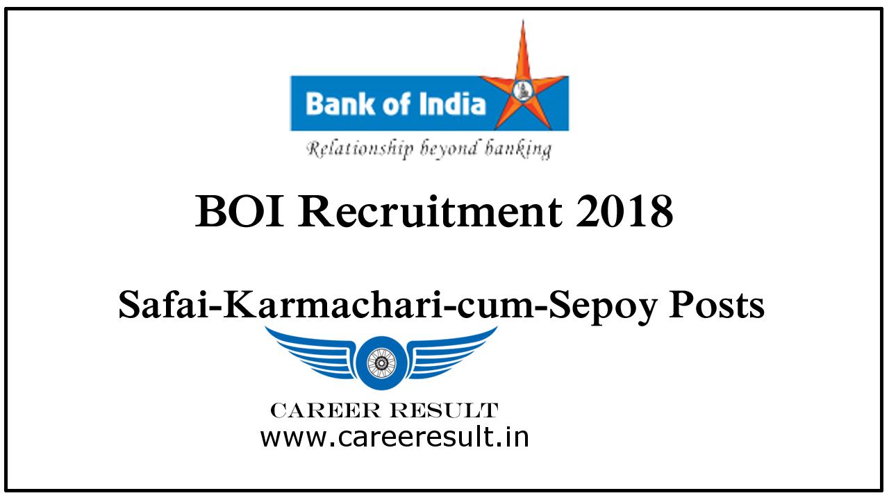 BOI Recruitment 2018 | Bank of India – Safai Karmachari-cum-Sepoy Vacancy